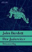 Cover-Bild zu Der Jadereiter (eBook) von Burdett, John
