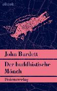 Cover-Bild zu Der buddhistische Mönch (eBook) von Burdett, John