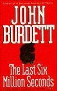 Cover-Bild zu Last Six Million Seconds von Burdett, John