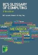 Cover-Bild zu BCS Glossary of Computing (eBook) von Bowen, Dan