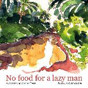 Cover-Bild zu No food for a lazy man (Audio Download)