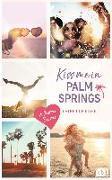 Cover-Bild zu Kiss me in Palm Springs von Rider, Catherine