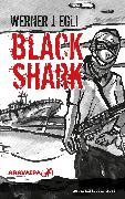 Cover-Bild zu Egli, Werner J.: Black Shark (eBook)
