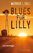 Cover-Bild zu Egli, Werner J.: Blues für Lilly (eBook)