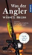 Cover-Bild zu Was der Angler wissen muss (eBook) von Bötefür, Markus