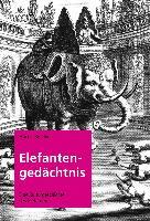 Cover-Bild zu Elefantengedächtnis von Bötefür, Markus