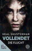 Cover-Bild zu Shusterman, Neal: Vollendet - Die Flucht (Band 1)