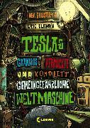 Cover-Bild zu Elfman, Eric: Teslas grandios verrückte und komplett gemeingefährliche Weltmaschine (eBook)