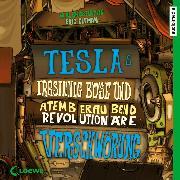 Cover-Bild zu Elfman, Eric: Teslas irrsinnig böse und atemberaubend revolutionäre Verschwörung (Audio Download)
