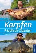 Cover-Bild zu Karpfen - Friedfisch-Giganten + DVD von Kersten, Heinz