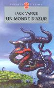 Cover-Bild zu Un Monde d'Azur von Vance, Jack