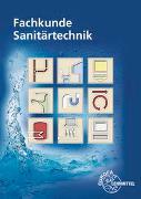 Cover-Bild zu Fachkunde Sanitärtechnik von Blickle, Siegfried