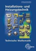 Cover-Bild zu Technische Mathematik Installations- und Heizungstechnik von Anderer, Ralf