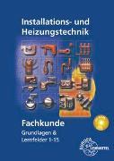 Cover-Bild zu Fachkunde Installations- und Heizungstechnik von Blickle, Siegfried