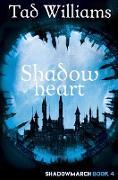 Cover-Bild zu Shadowheart (eBook) von Williams, Tad