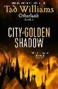 Cover-Bild zu City of Golden Shadow (eBook) von Williams, Tad