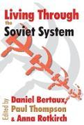 Cover-Bild zu Lowenthal, Leo: Living Through the Soviet System (eBook)