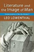 Cover-Bild zu Lowenthal, Leo: Literature and the Image of Man (eBook)