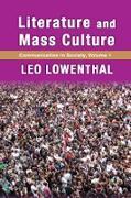 Cover-Bild zu Lowenthal, Leo: Literature and Mass Culture (eBook)