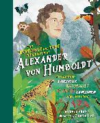 Cover-Bild zu Mehnert, Volker: The Incredible yet True Adventures of Alexander von Humboldt