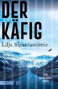 Cover-Bild zu Der Käfig (eBook) von Sigurdardottir, Lilja