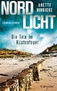 Cover-Bild zu Nordlicht - Die Tote im Küstenfeuer (eBook) von Hinrichs, Anette