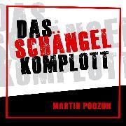 Cover-Bild zu Das Schängel Komplott (Audio Download) von Podzun, Martin