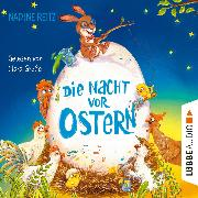 Cover-Bild zu Die Nacht vor Ostern (Ungekürzt) (Audio Download) von Reitz, Nadine