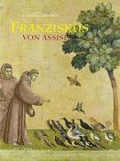 Cover-Bild zu Franziskus von Assisi von Elschner, Géraldine