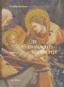Cover-Bild zu Die Weihnachtsgeschichte von Elschner, Géraldine