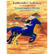 Cover-Bild zu Fallender Schnee und Tanzendes Blatt von Elschner, Géraldine