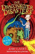 Cover-Bild zu The Dragonsitter Disasters von Lacey, Josh