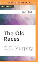 Cover-Bild zu OLD RACES M von Murphy, C. E.