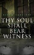 Cover-Bild zu Lagerlöf, Selma: Thy Soul Shall Bear Witness (eBook)