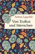 Cover-Bild zu Lagerlöf, Selma: Von Trollen und Menschen (eBook)
