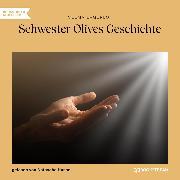 Cover-Bild zu Lagerlöf, Selma: Schwester Olives Geschichte (Ungekürzt) (Audio Download)