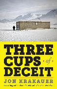 Cover-Bild zu Krakauer, Jon: Three Cups of Deceit (eBook)