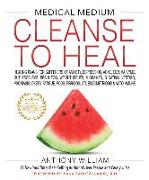 Cover-Bild zu WILLIAM, ANTHONY: Medical Medium Cleanse to Heal