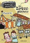 Cover-Bild zu Detektivbüro LasseMaja - Das Zirkusgeheimnis von Widmark, Martin