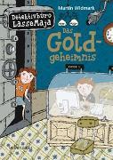 Cover-Bild zu Detektivbüro LasseMaja - Das Goldgeheimnis von Widmark, Martin