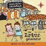 Cover-Bild zu Detektivbüro LasseMaja - Das Zirkusgeheimnis (Audio Download) von Widmark, Martin