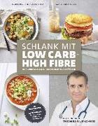 Cover-Bild zu Prof. Dr. Kurscheid, Thomas: Schlank mit Low Carb - High Fibre