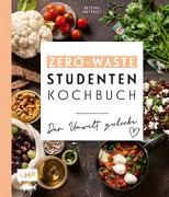 Cover-Bild zu Matthaei, Bettina: Das Zero-Waste-Studentenkochbuch - Der Umwelt zuliebe