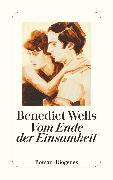 Cover-Bild zu Wells, Benedict: Vom Ende der Einsamkeit (eBook)