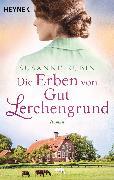 Cover-Bild zu Die Erben von Gut Lerchengrund (eBook) von Rubin, Susanne