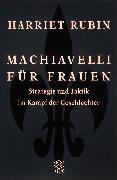 Cover-Bild zu Machiavelli für Frauen von Rubin, Harriet