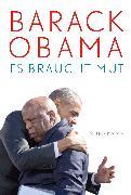 Cover-Bild zu Es braucht Mut (eBook) von Obama, Barack