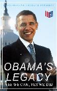 Cover-Bild zu Obama's Legacy - Yes We Can, Yes We Did (eBook) von Obama, Barack