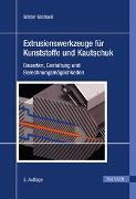 Cover-Bild zu Extrusionswerkzeuge für Kunststoffe und Kautschuk von Michaeli, Walter