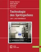 Cover-Bild zu Technologie des Spritzgießens von Hopmann, Christian